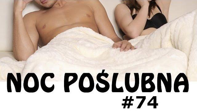 3 kawały o… NOCY POŚLUBNEJ #74 – Marcin Sznapka