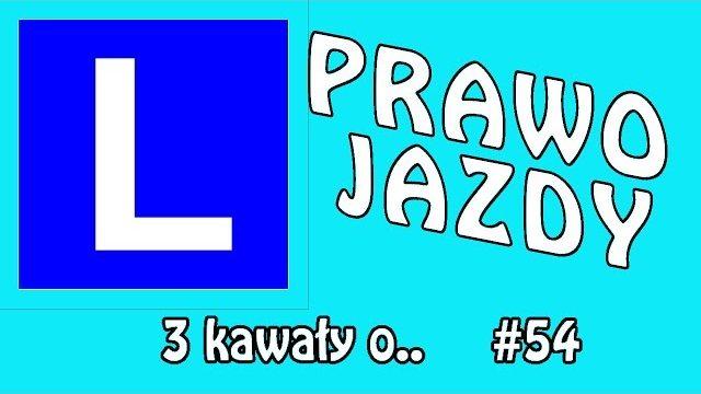 3 kawały o… PRAWO JAZDY #54 – Marcin Sznapka