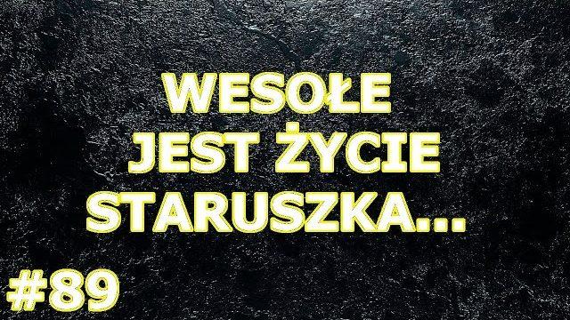 3 kawały o… WESOŁE JEST ŻYCIE STARUSZKA, DZIEŃ BABCI, DZIEŃ DZIADKA – Marcin Sznapka