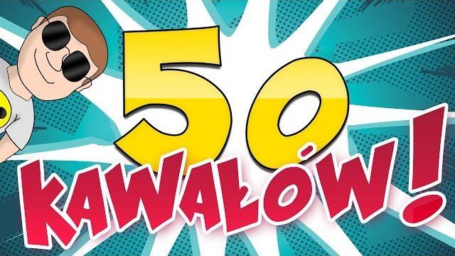50 KAWAŁÓW OD PROWADZĄCEGO! (odc. 1-55)