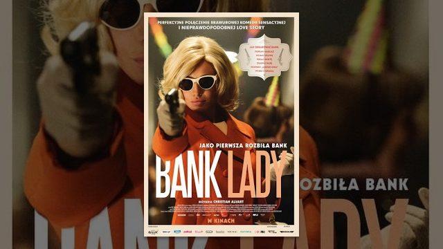 Bank Lady – Cały Film (polskie napisy)