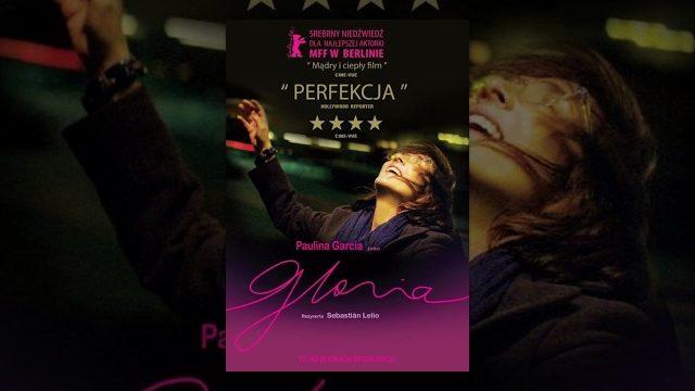 Gloria – Cały Film (polskie napisy)