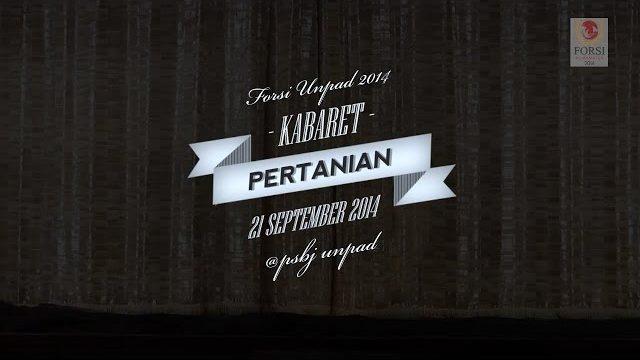 Kabaret – Fakultas Pertanian (Best Actor and Best Actress)