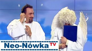 Kabaret Neo-Nówka TV – NIEBO – WERSJA Z POPRAWIONĄ JAKOŚCIĄ OBRAZU