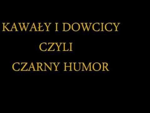 Kawały i dowcipy czyli czarny humor