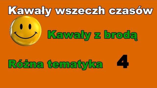 Kawały wszech czasów cz.  4