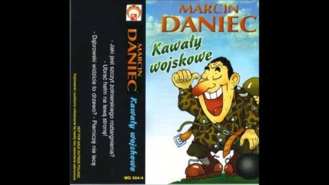 Marcin Daniec   Kawały wojskowe część 2