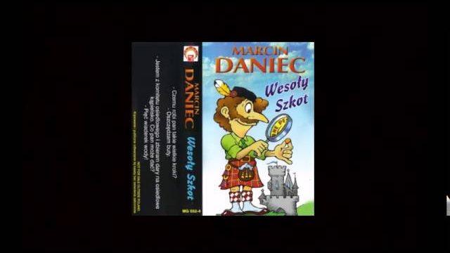 Marcin Daniec   Wesoły Szkot kawały o szkotach