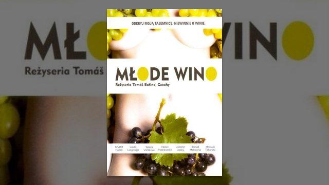 Młode Wino (Bobule) – Cały Film (polskie napisy)