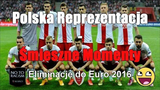 Polska Reprezentacja – Śmieszne Momenty [Eliminacje do Euro 2016]