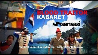"""Sensasi Kabaret – """"Blood Traitor"""" (sutradara : Argan Hasta)"""