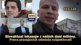 Slovaktual inkasuje z našich daní milióny. Práva pracujúcich nerešpektuje! #10.116