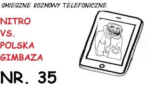 Smieszne Rozmowy Telefoniczne – Nitro vs. Polska Gimbaza [EPICKA ROZMOWA]
