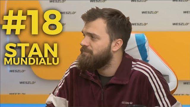 Stan Mundialu #18: Stanowski, Kowalczyk, Pol, Mietczyński