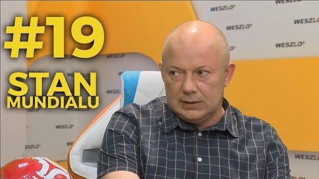 Stan Mundialu #19: Stanowski, Kowalczyk, Gapiński, Bochenek