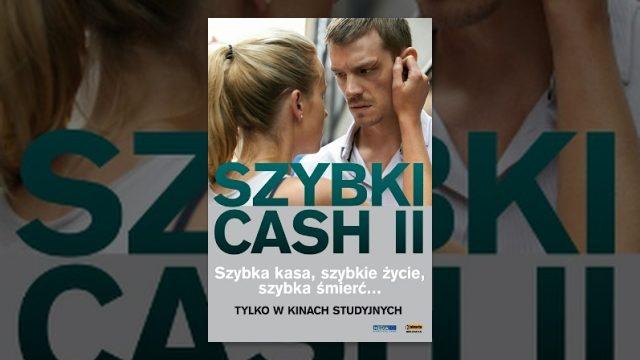 Szybki cash 2 – Cały film (napisy polskie)