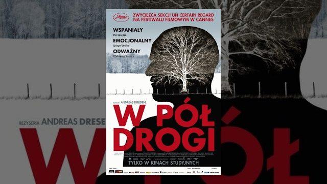 W pół drogi – Cały Film (polskie napisy)