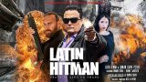 Latin Hitman | FILM AKCJI | Kryminał | HD | Film darmowy | Polski Lektor | 2020