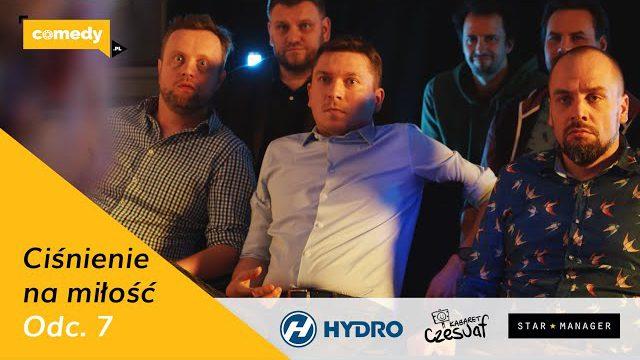 """""""CIŚNIENIE NA MIŁOŚĆ"""" odc. 7 pt. """"Karaoke"""" [Kabaret Czesuaf]"""