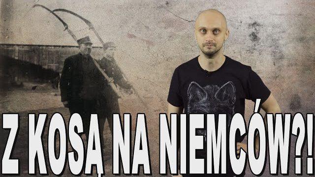 Z kosą na Niemców?! – obrona Wybrzeża 1939. Historia Bez Cenzury