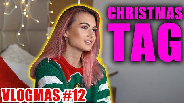 CHRISTMAS TAG!   VLOGMAS #12