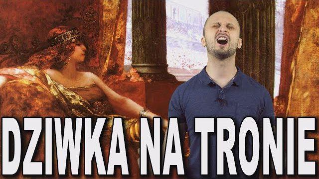 Dziwka na tronie – Teodora. Historia Bez Cenzury