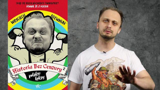 """Książka """"Historia Bez Cenzury 2 – Polskie Koksy"""""""