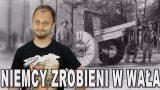 Niemcy zrobieni w wała – Operacja Fortitude. Historia Bez Cenzury