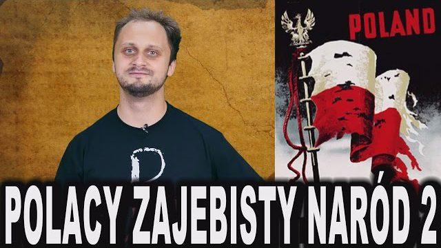 Polacy – zajebisty naród #2. II Wojna Światowa.