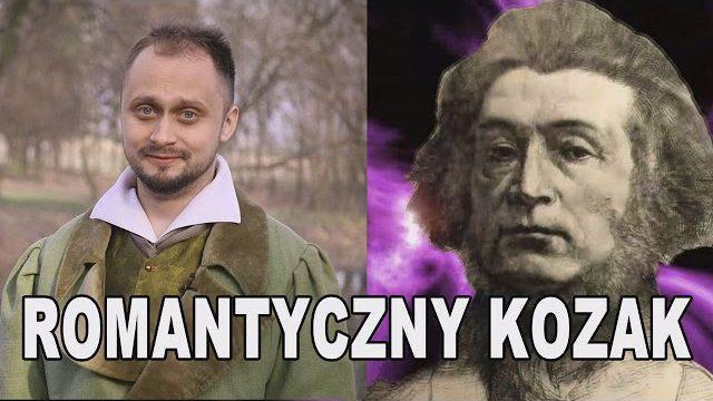 Romantyczny kozak – Adam Mickiewicz. Historia Bez Cenzury