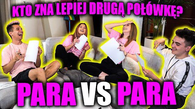 KTO LEPIEJ ZNA DRUGĄ POŁÓWKĘ? *PARA VS PARA*