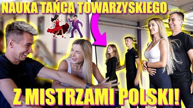 NAUKA TAŃCA TOWARZYSKIEGO Z MISTRZAMI POLSKI!